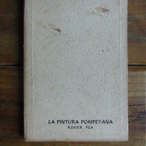 la pintura pompeyana - roger pla