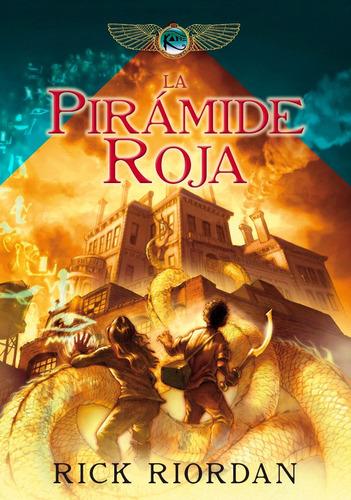 la pirámide roja - las crónicas de los kane 1 - rick riordan