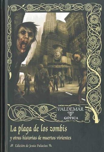 la plaga de los zombis, aa. vv., ed. valdemar