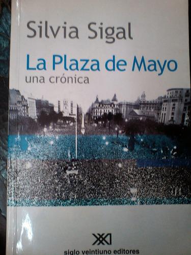la plaza de mayo - silvia sigal