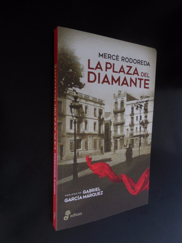 la plaza del diamante merce rodoreda prologo garcia marquez