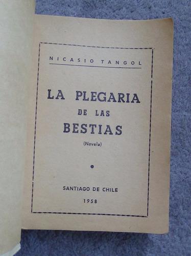 la plegaria de las bestias nicasio tangol dedicado 1958