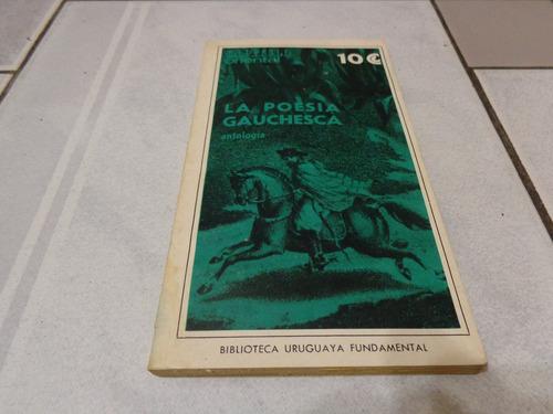 la poesia gauchesca - antologia