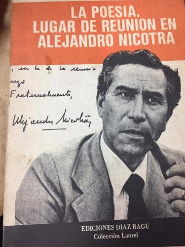 la poesia, lugar de reunion en alejandro nicotra