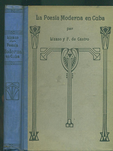 la poesía moderna en cuba (1882 - 1925) - lizaso / fernández