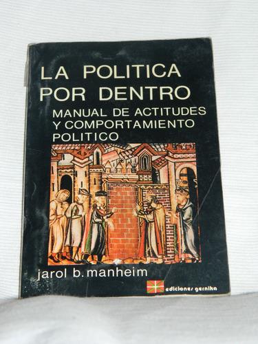 la política por dentro jarol b. manheim.ediciones gernika