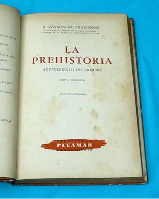 la prehistoria advenimiento del hombre vayson de pradenne