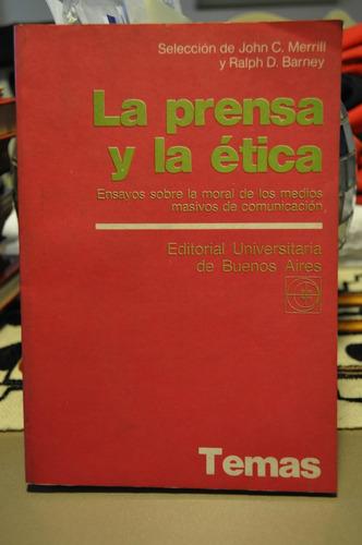 la prensa y la etica j. c. merrill y r. barney (seleccion)