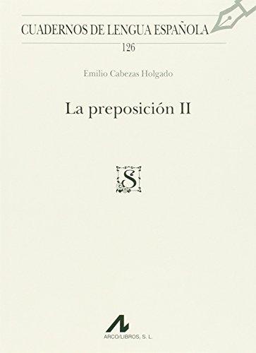 la preposición ii (cuadernos de lengua española envío gratis