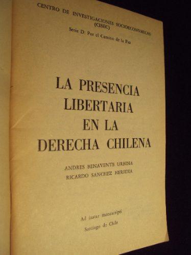 la presencia libertaria en la derecha chilena, benavente