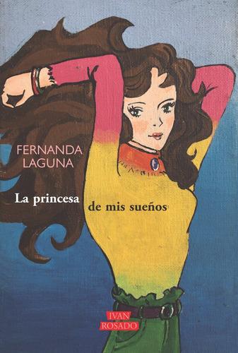 la princesa de mis sueños - fernanda laguna