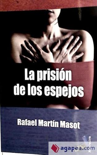 la prisi¿n de los espejos(libro )