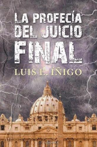 la profecía del juicio final(libro novela y narrativa)