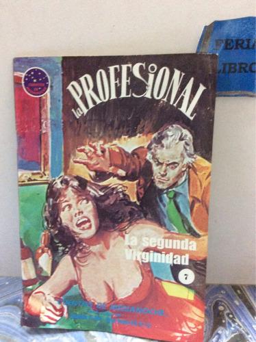 la profesional. la segunda virginidad. n 7. cuentos de media