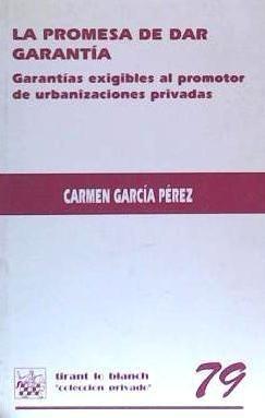 la promesa de dar garantía(libro derecho urbanístico)