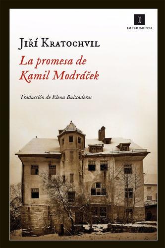 la promesa de kamil modrácek - jirí kratochvil
