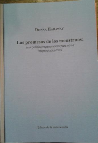 la promesa de los monstruos... donna haraway. ed.la mariposa