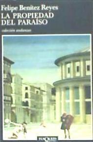 la propiedad del paraíso(libro novela y narrativa)