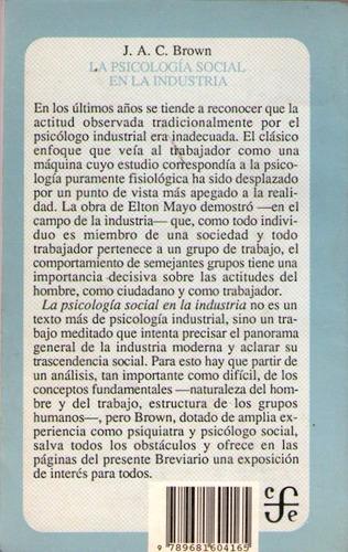 la psicología social en la industria. j. a. c. brown