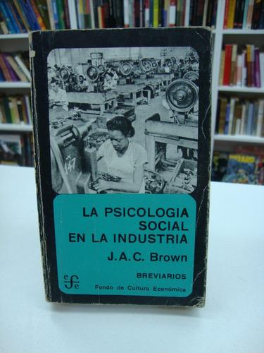 la psicologia social en la industria - j.a.c. brown