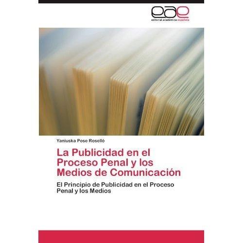 la publicidad en el proceso penal y los medios  envío gratis