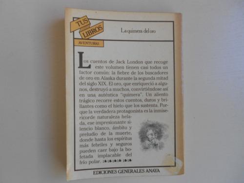 la quimera del oro   jack london  con ilustraciones