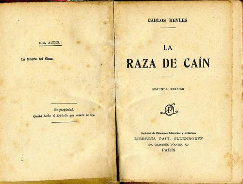la raza de caín - carlos reyles - 2a. edición - 1901