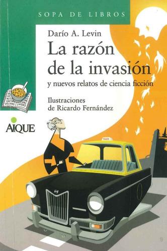 la razón de la invasión - sopa de libros - por aique
