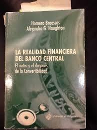 la realidad  del banco central- braessas h.