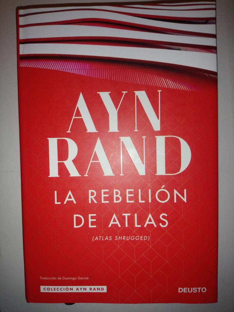 la rebelión de atlas ... ayn rand portada dura deusto. Cargando zoom.