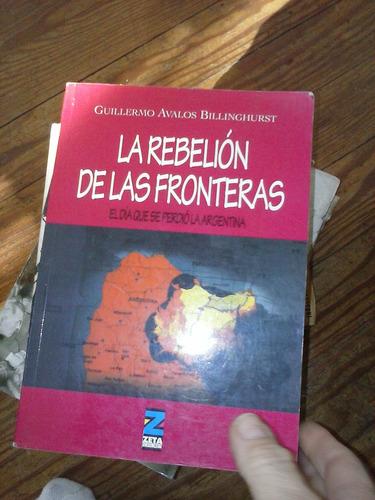 la rebelion de las fronteras avalos billinghurst