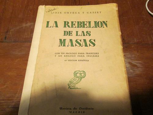 la rebelión de las masas  jose ortega y gasset
