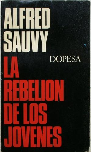 la rebelion de los jovenes / alfred sauvy