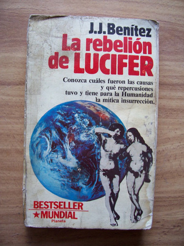 la rebelión de lucifer-400 pág-1987-j.j.benítez-planeta-maa