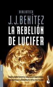 la rebelión de lucifer; j. j. benítez