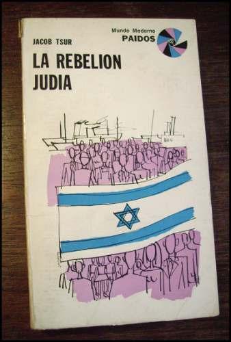 la rebelion judia _ jacob tsur - paidos