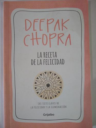 la receta de la felicidad - deepak chopra