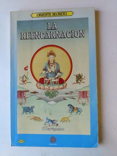 la reencarnación colección oriente secreto