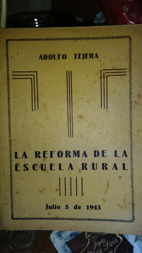 la reforma de la escuela rural - adolfo tejera