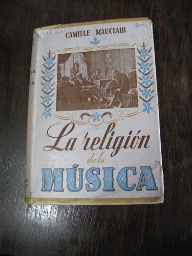 la religión  de la música. mauclair
