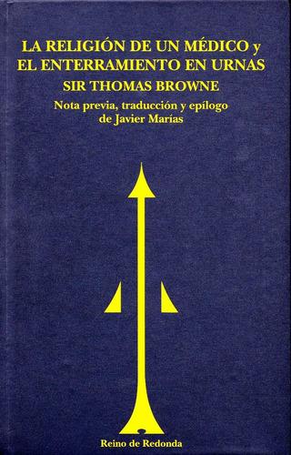 la religión de un médico/ sir thomas browne. reino d redonda