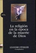 la  religion en la epoca de  muerte de dios-leandro pinkler