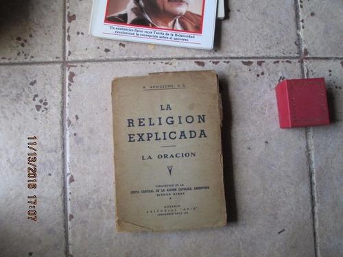 la religión explicada: la oración -  p. ardizzone