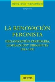 la renovacion peronista 1983 - 1991 ferrari y mellado