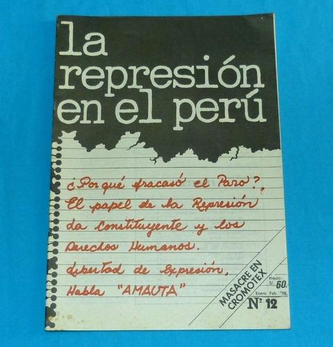la represión en el perú 1979 javier diez canseco cromotex