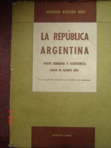 la república argentina  eduardo acevedo díaz