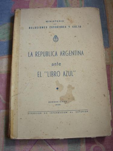 la republica de argentina ante el libro azul