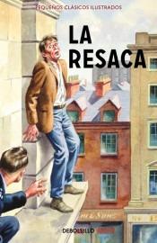 la resaca (pequeños clásicos ilustrados)(libro )
