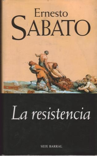 la resistencia - ernesto sabato