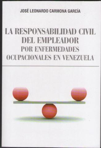 la responsabilidad civil del empleador jose leonardo carmona